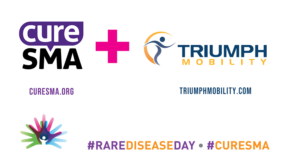 Cure SMA & Triumph Mobilty #rarediseaseday #CureSMA